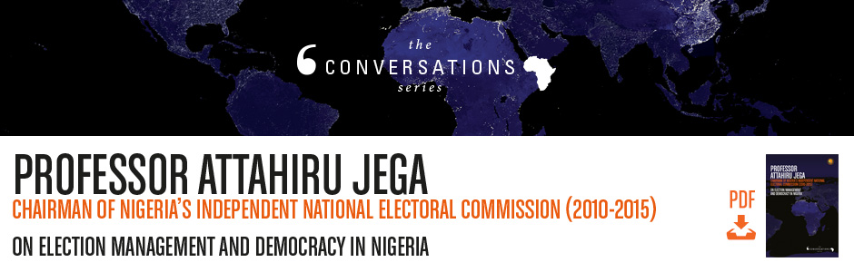 Democracy Has Come to Stay in Nigeria - Prof Attahiru Jega