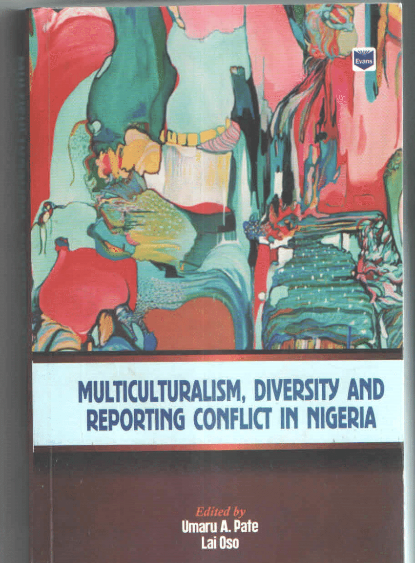 When Scholars Hit at Multiculturalism and Media Coverage of Conflict in Nigeria