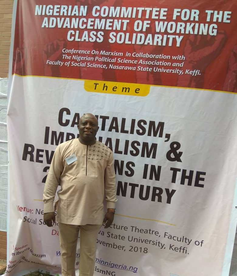 Capitalism in Nigeria Now Extractivist, Violent and Criminal – Nigerian Marxism Conference Told