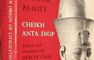 Africa Must Relearn Itself from Cheikh Anta Diop