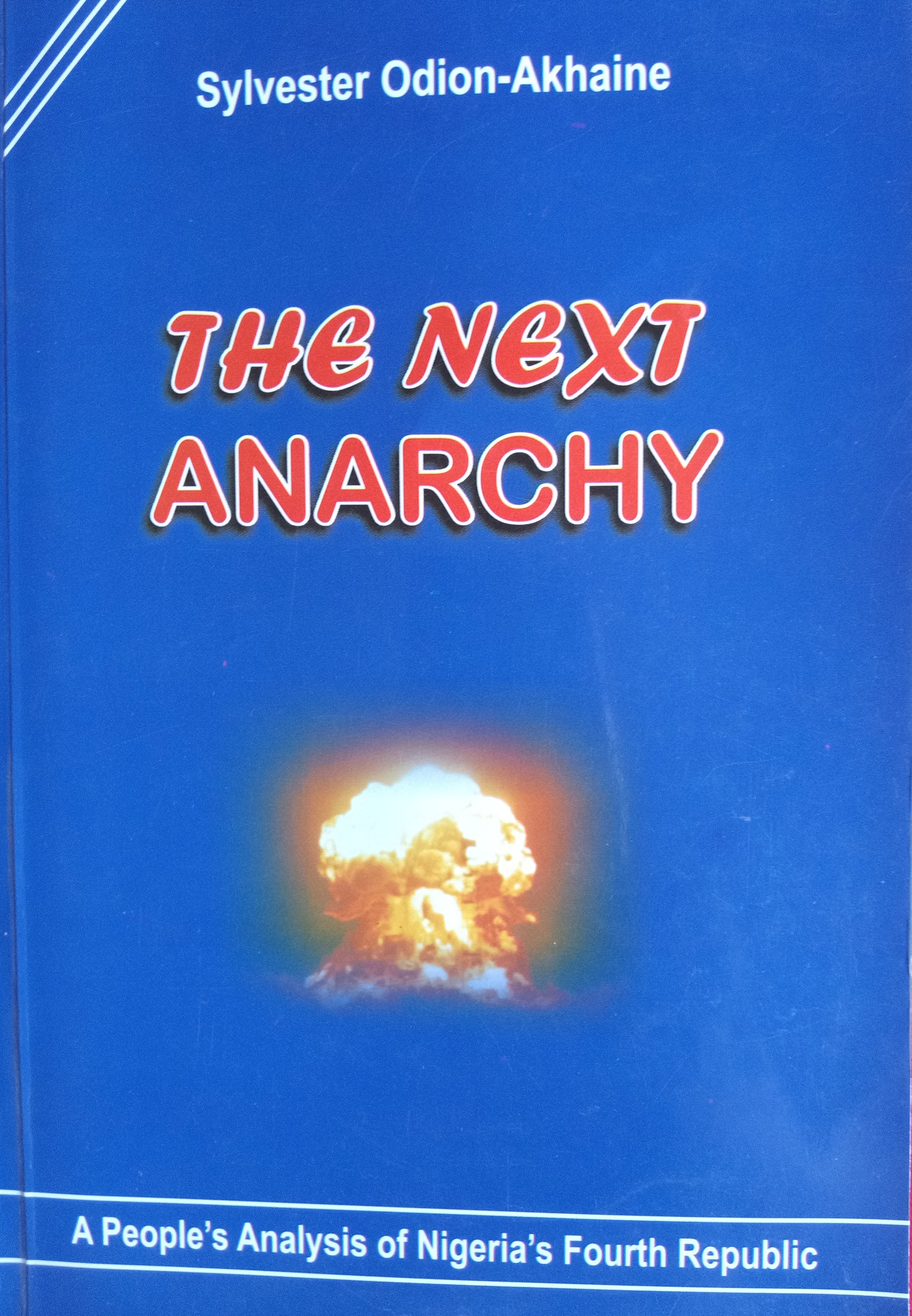 A Correct Prediction of Anarchy Or the Complicity of Discourse?