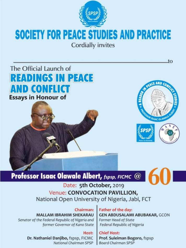 Challenges for Prof Isaac Olawale Albert as Students, Practitioners and Admirers of Peace Celebrate Him