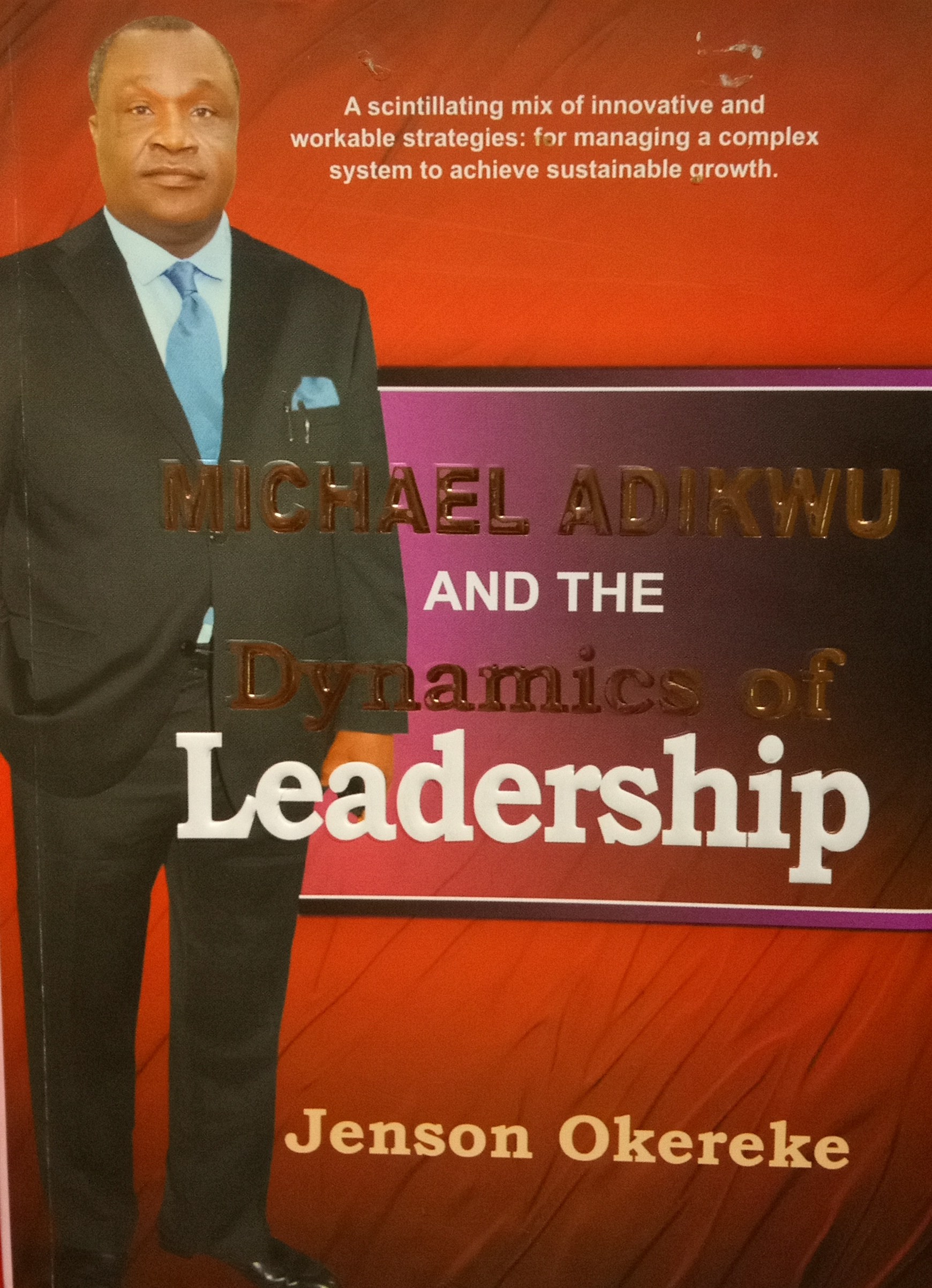The Postcolonial Scripting of Prof. Michael Umale Adikwu As a Destiny Child