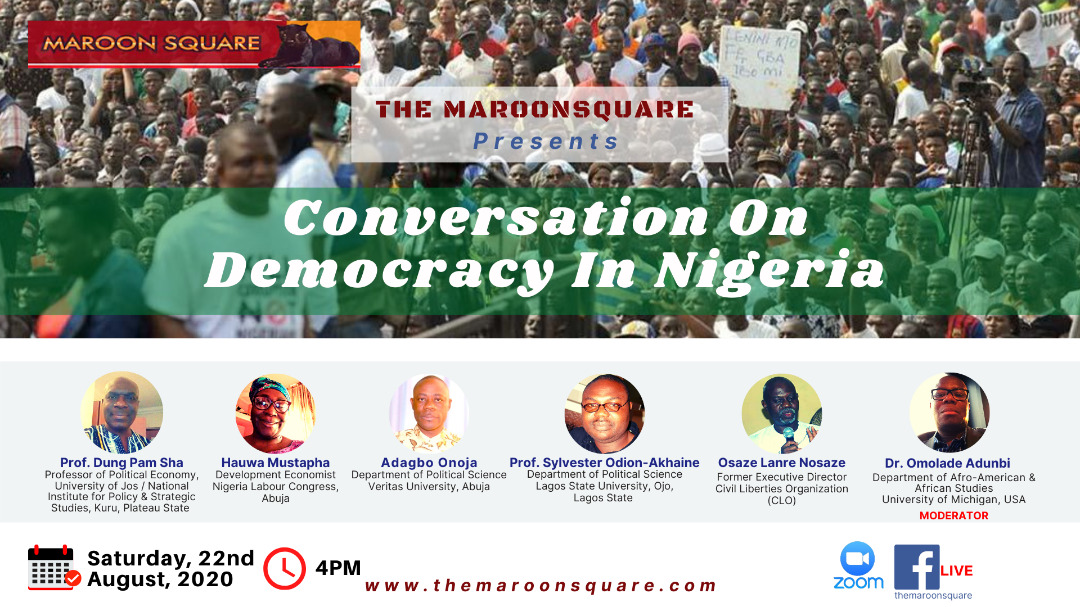 Maroon Square Opens Up Democracy in Nigeria for Interrogation