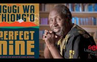 Ngugi Wa Thiongo Set to Break a New Ground As Novel in Gikuyi Language Listed for Booker Prize