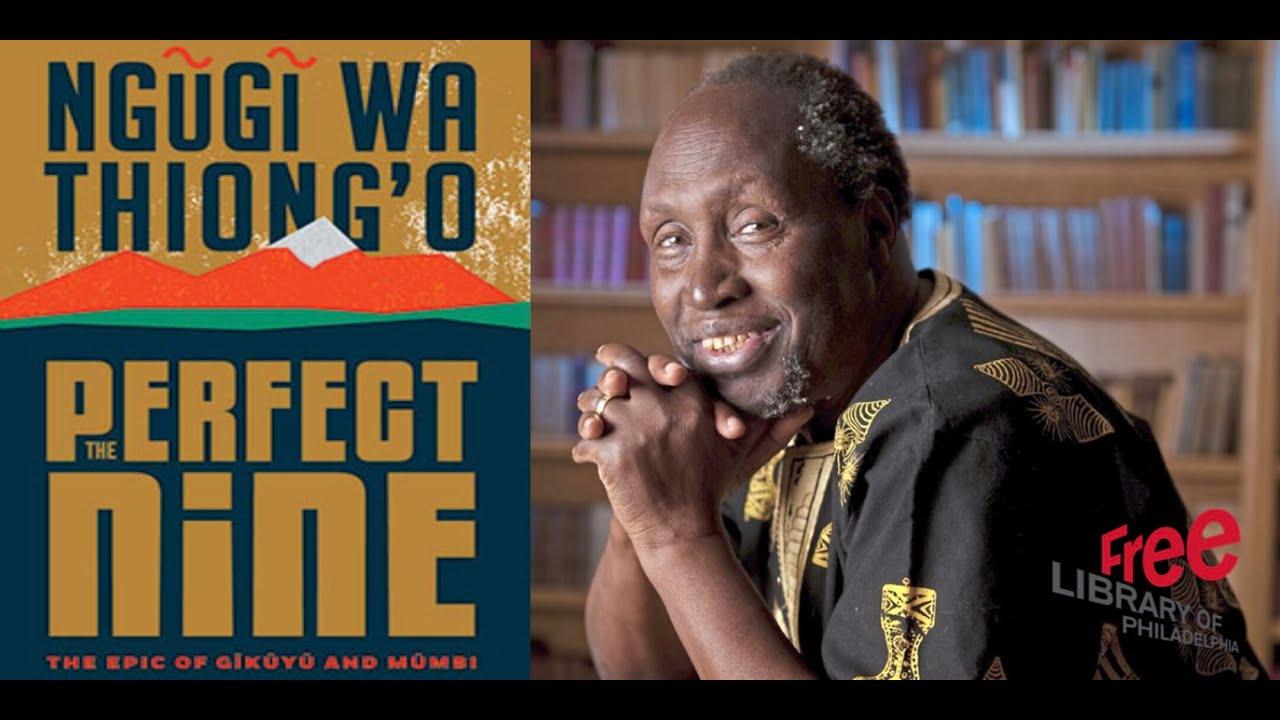 Ngugi Wa Thiongo Set to Break a New Ground As Novel in Gikuyi Language Listed for Booker Prize