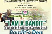 Usmanu Dan Fodio University, (UDU) Historian of Banditry Raises More Questions for Nigeria